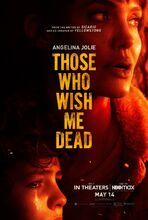 Movie poster Ci, którzy życzą mi śmierci